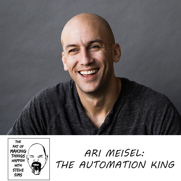 Ari Meisel: The Automation King